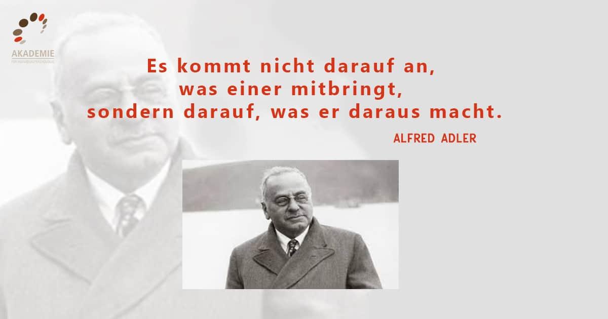 Alfred Adler Zitat Mitbringen