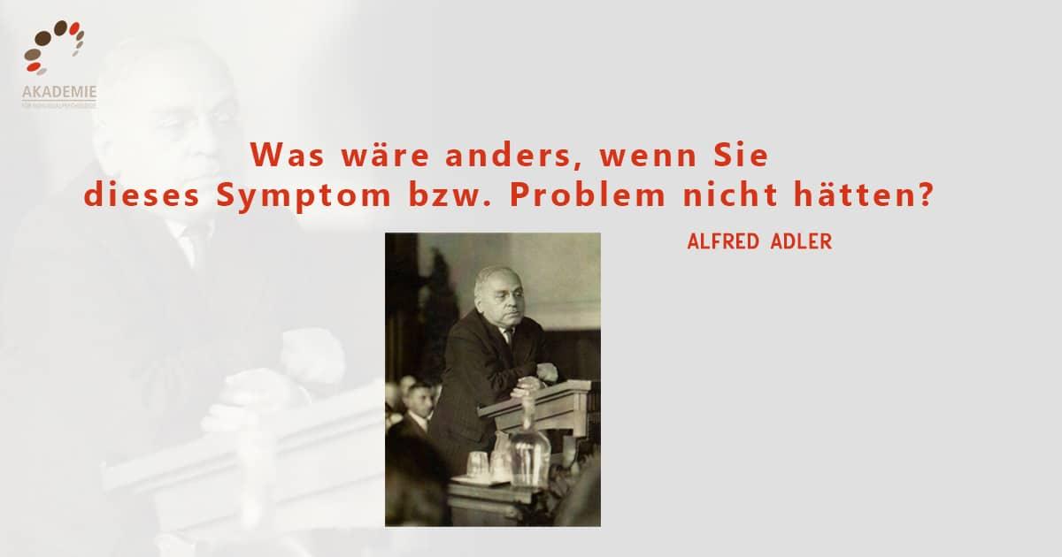 Alfred Adler Zitat Symptom